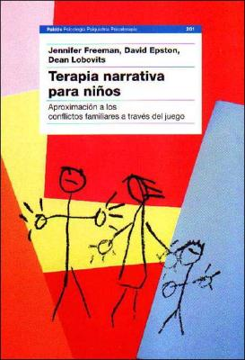 Terapia Narrativa P Ninos - Epston, David, M.A., and Freeman, Jennifer, and Lobovits, Dean