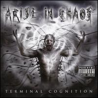 Terminal Cognition - Arise in Chaos
