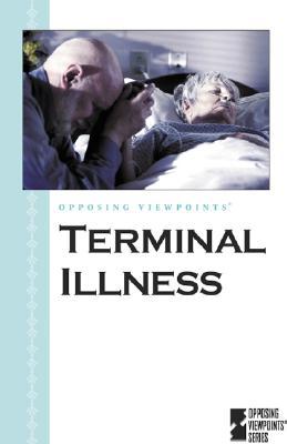 Terminal Illness - Nakaya, Andrea C (Editor)