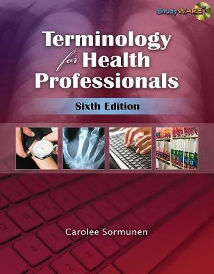 Terminology for Health Professionals - Sormunen, Carolee