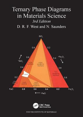 Ternary Phase Diagrams in Materials Science - West, D R F