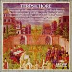 Terpsichore: Renaissance and Early Baroque Dance Music