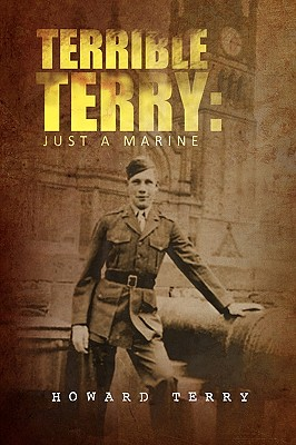 Terrible Terry: Just a Marine - Terry, Howard Leslie