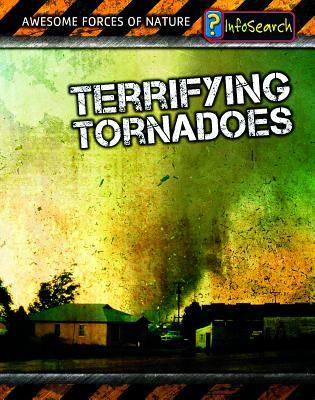 Terrifying Tornadoes - Spilsbury, Louise, and Spilsbury, Richard
