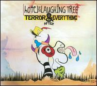 Terror & Everything After - Hotel of the Laughing Tree