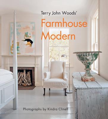 Terry John Woods' Farmhouse Modern - Woods, Terry