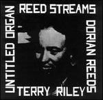 Terry Riley: Reed Streams