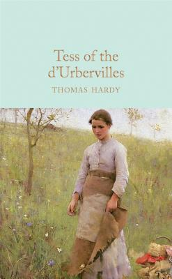 Tess of the d'Urbervilles - Hardy, Thomas