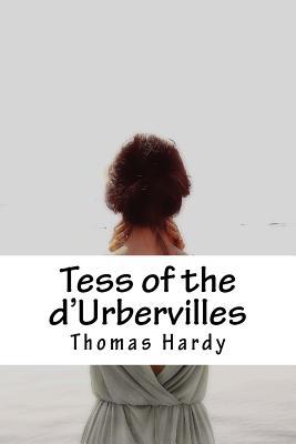 Tess of the d'Urbervilles - Hardy, Thomas