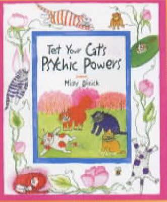 Test Your Cat's Psychic Powers - Dizick, Missy