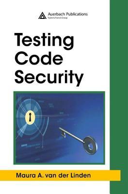 Testing Code Security - van der Linden, Maura A