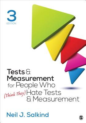 Tests & Measurement for People Who (Think They) Hate Tests & Measurement - Salkind, Neil J, Dr.