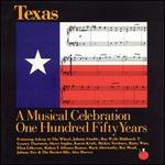Texas: A Musical Celebration 150 Years