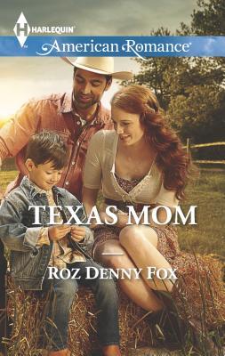 Texas Mom - Fox, Roz Denny