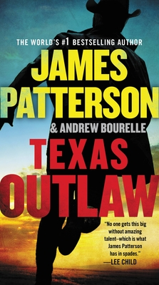 Texas Outlaw - Patterson, James, and Bourelle, Andrew