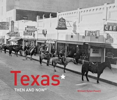 Texas Then and Now(r) - Powell, William Dylan