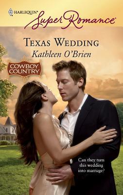 Texas Wedding - O'Brien, Kathleen