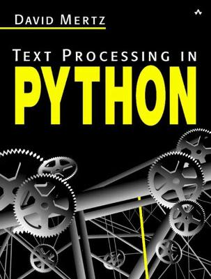 Text Processing in Python - Mertz, David