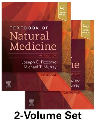 Textbook of Natural Medicine - 2-Volume Set - Pizzorno, Joseph E, and Murray, Michael T, ND