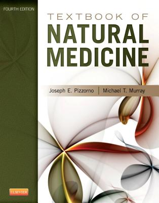 Textbook of Natural Medicine - Pizzorno, Joseph E, ND, and Murray, Michael T, ND, M D
