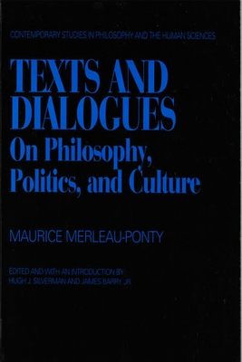 Texts and Dialogues - Merleau-Ponty, Maurice