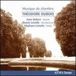 Théodore Dubois: Musique de Chambre