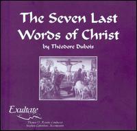 Théodore Dubois: The Seven Last Words of Christ - Andrew Barrett (tenor); Anna Brandsoy (soprano); Charlene Hess (violin); Charlie Schwandt (baritone);...