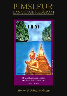 Thai: Learn to Speak and Understand Thai with Pimsleur Language Programs - Simon & Schuster Audio, and Pimsleur