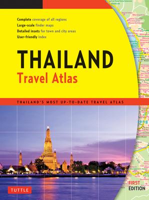 Thailand Travel Atlas - Periplus Editors (Editor)