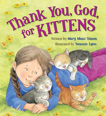 Thank You, God, for Kittens - Simon, Mary Manz, Dr.