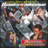 Thanks In Advance - Youth for Christ