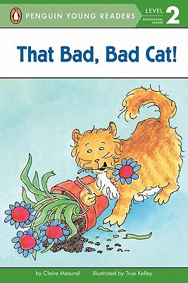 That Bad, Bad Cat! - Masurel, Claire