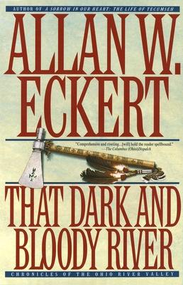 That Dark & Bloody River - Eckert, Allan