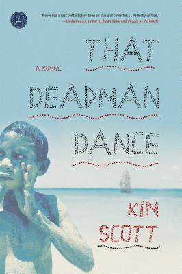 That Deadman Dance - Scott, Kim