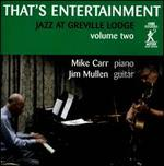 That's Entertainment Jazz At Greville Lodge, Vol. 2