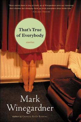 That's True of Everybody - Winegardner, Mark