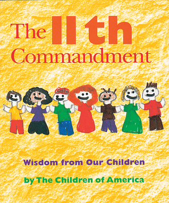 The 11th Commandment: Wisdom from Our Children - Jewish Lights Publishing