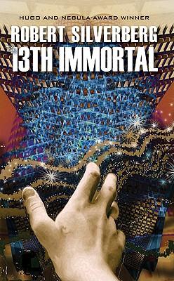 The 13th Immortal - Silverberg, Robert