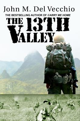 The 13th Valley - Del Vecchio, John M