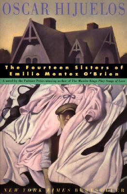 The 14 Sisters of Emilio Montez O'Brien - Hijuelos, Oscar