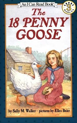 The 18 Penny Goose - Walker, Sally M