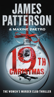 The 19th Christmas - Patterson, James, and Paetro, Maxine, and Lavoy, January (Read by)