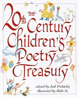 The 20th Century Children's Poetry Treasury - Prelutsky, Jack (Selected by)