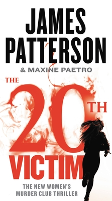 The 20th Victim - Patterson, James, and Paetro, Maxine, and Lavoy, January (Read by)