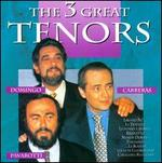 The 3 Great Tenors