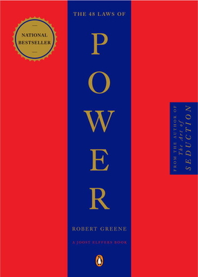 The 48 Laws of Power - Greene, Robert, and Elffers, Joost