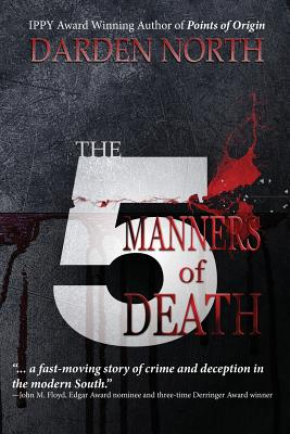 The 5 Manners of Death - North, Darden, MD