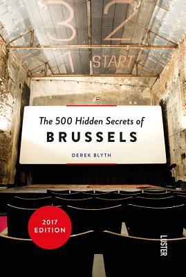 The 500 Hidden Secrets of Brussels - Blyth, Derek