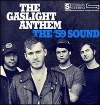The '59 Sound - The Gaslight Anthem
