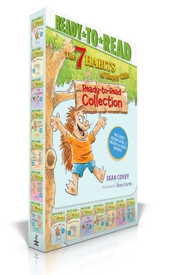 The 7 Habits of Happy Kids Ready-To-Read Collection: Just the Way I Am; When I Grow Up; A Place for Everything; Sammy and the Pecan Pie; Lily and the Yucky Cookies; Sophie and the Perfect Poem; Goob and His Grandpa - Covey, Sean